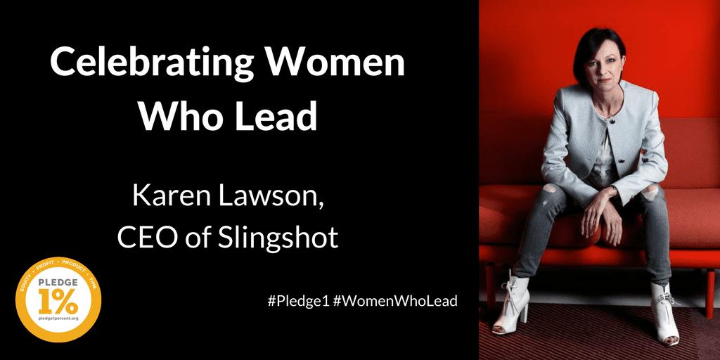 Karen Lawson, CEO of Slingshot